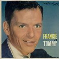 Cover Frank Sinatra With Tommy Dorsey And His Orchestra - Frankie And Tommy