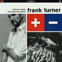 Cover Frank Turner - Positive Songs For Negative People
