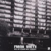Cover Frank White - Weil die Straße nicht vergisst