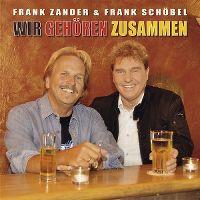 Cover Frank Zander & Frank Schöbel - Wir gehören zusammen