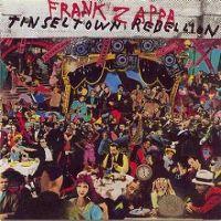 Cover Frank Zappa - Tinseltown Rebellion