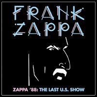 Cover Frank Zappa - Zappa '88: The Last U.S. Show