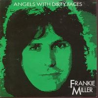 Cover Frankie Miller - Angels With Dirty Faces
