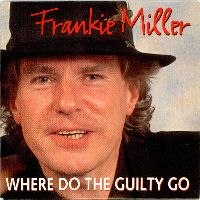 Cover Frankie Miller - Where Do The Guilty Go