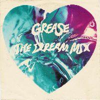 Cover Frankie Valli, John Travolta & Olivia Newton-John - Grease The Dream Mix