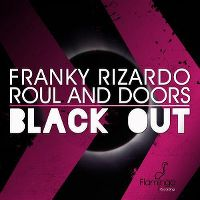 Cover Franky Rizardo & Roul And Doors - Blackout