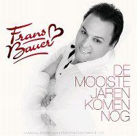 Cover Frans Bauer - De mooiste jaren komen nog