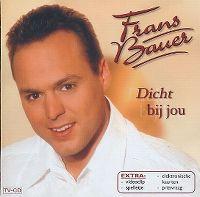 Cover Frans Bauer - Dicht bij jou