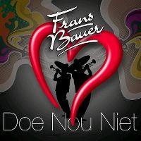 Cover Frans Bauer - Doe nou niet