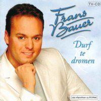 Cover Frans Bauer - Durf te dromen