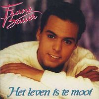 Cover Frans Bauer - Het leven is te mooi