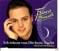 Cover Frans Bauer - Ich träum von Dir heut Nacht (weil ich Dich liebe)