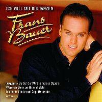 Cover Frans Bauer - Ich will mit dir tanzen