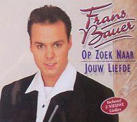 Cover Frans Bauer - Op zoek naar jouw liefde