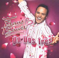 Cover Frans Bauer - Un dos tres