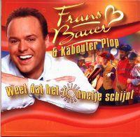 Cover Frans Bauer & Kabouter Plop - Weet dat het zonnetje schijnt
