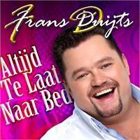 Cover Frans Duijts - Altijd te laat naar bed