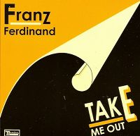 Cover Franz Ferdinand - Take Me Out