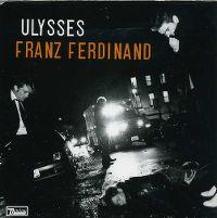 Cover Franz Ferdinand - Ulysses