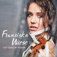 Cover Franziska Wiese - Ich tanz im Regen