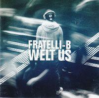 Cover Fratelli-B - Welt us