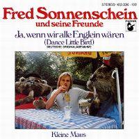 Cover Fred Sonnenschein und seine Freunde - Ja, wenn wir alle Englein wären