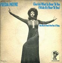 Cover Freda Payne - Cherish What Is Dear To You (While It's Near To You)