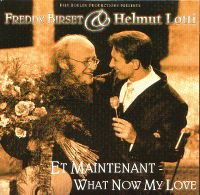 Cover Freddy Birset & Helmut Lotti - Et maintenant / What Now My Love