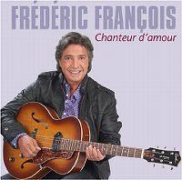 Cover Frédéric François - Chanteur d'amour
