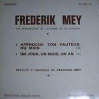 Cover Frederik Mey - Approche ton fauteuil du mien