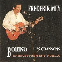 Cover Frederik Mey - Bobino: 25 chansons (Enregistrement public)