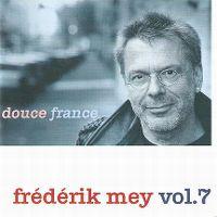 Cover Frederik Mey - Vol. 7: Douce France