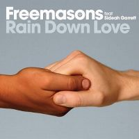 Cover Freemasons feat. Siedah Garrett - Rain Down Love