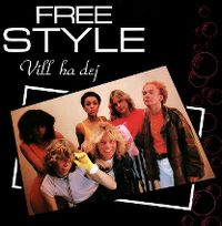 Cover Freestyle - Vill ha dej