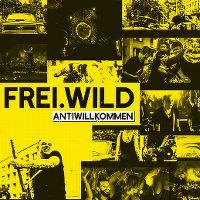 Cover Frei.Wild - Antiwillkommen