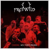 Cover Frei.Wild - Corona Weltuntergang