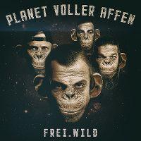 Cover Frei.Wild - Planet voller Affen