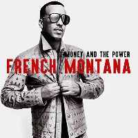 Cover French Montana - Money And The Power