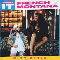 Cover French Montana feat. City Girls - Wiggle It