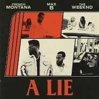 Cover French Montana feat. The Weeknd & Max B - A Lie