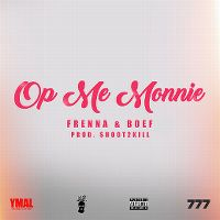 Cover Frenna & Boef - Op me monnie
