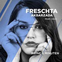 Cover Freschta Akbarzada feat. Sido - Meine 3 Minuten