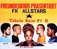 Cover Freundeskreis & FK Allstars - Tabula Rasa Pt. II