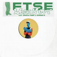 Cover FTSE feat. Shola Ama & Donae'o - Work U Out