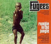Cover Fugees - Rumble In The Jungle