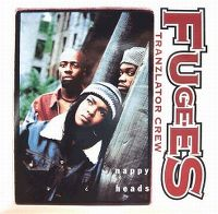 Cover Fugees (Tranzlator Crew) - Nappy Heads