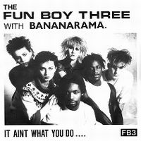 Cover Fun Boy Three with Bananarama - It Ain't What You Do....