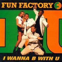 Cover Fun Factory - I Wanna B With U