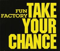 Cover Fun Factory - Take Your Chance