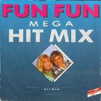 Cover Fun Fun - Mega Hit Mix